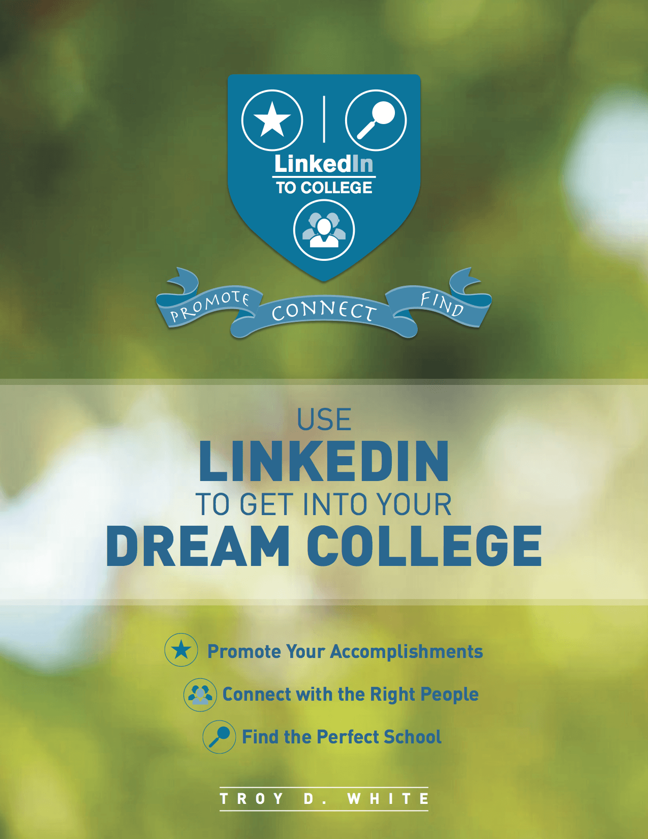Use LinkedIn to Get Into Your Dream College' - FREE E-Book